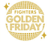 FIGHTERS GOLDEN FRIDAY